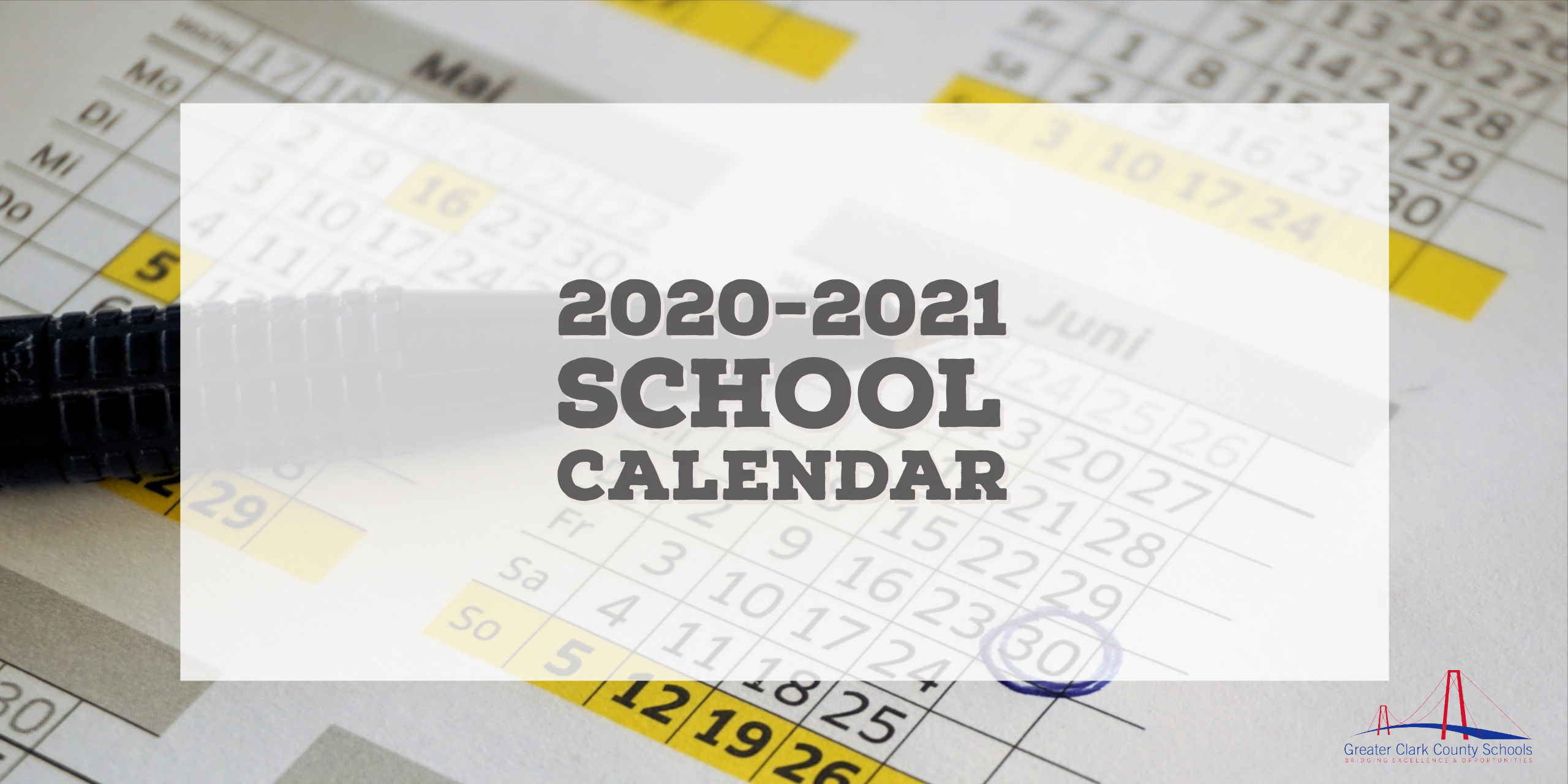 2020-2021 School Calendar – Greater Clark County Schools within West Clark Community School Calendar 2021 20