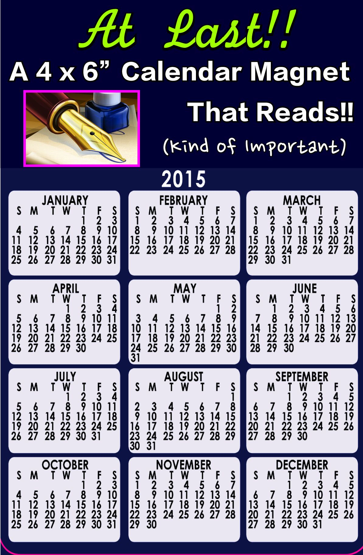 """A 4 X 6"""" Calendar Magnet That Reads Like A Calendar Should Inside How Is The Periodic Table Like A Calender"""