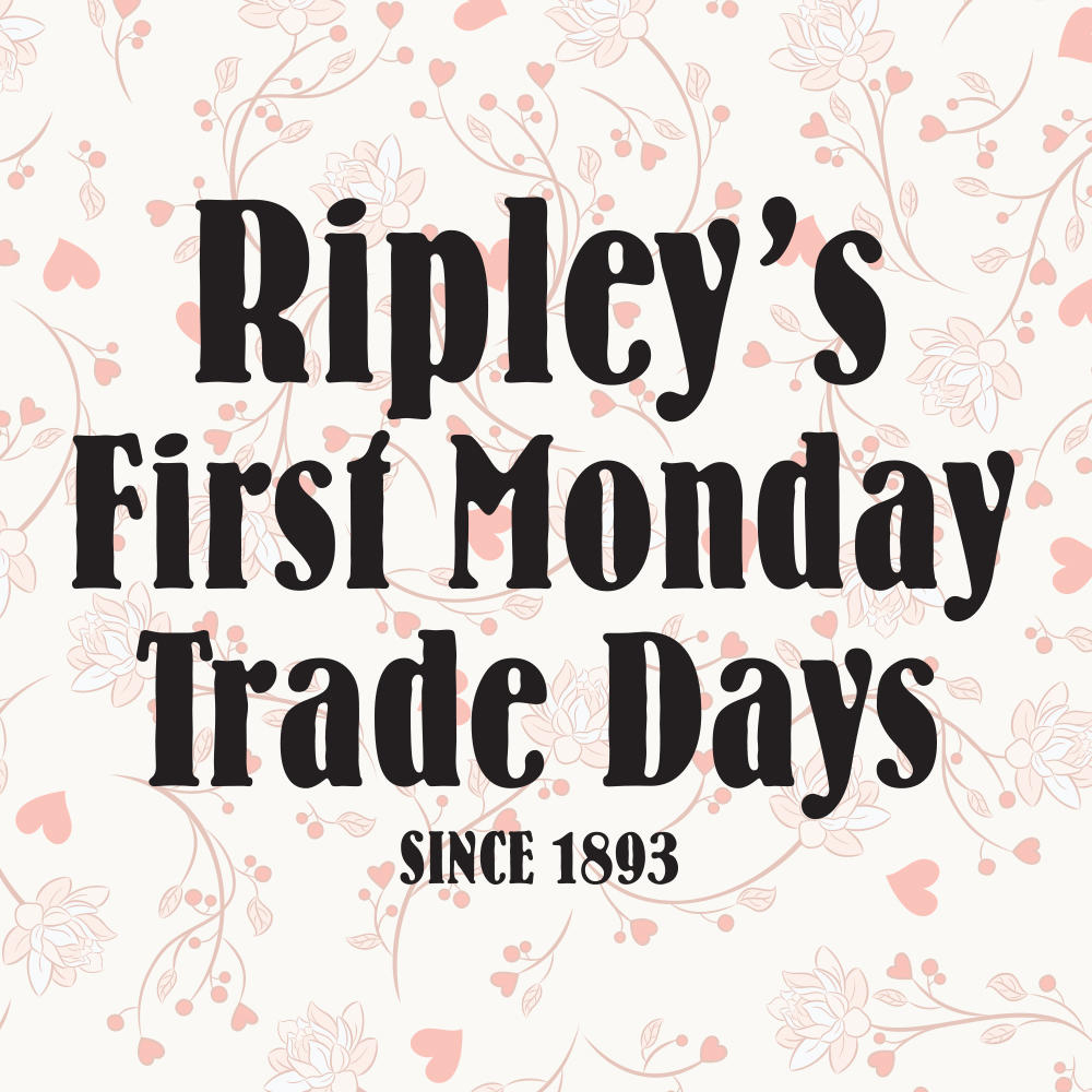 About Us » Ripley's First Monday Trade Day In Ripley Ms Trade Days Schedule