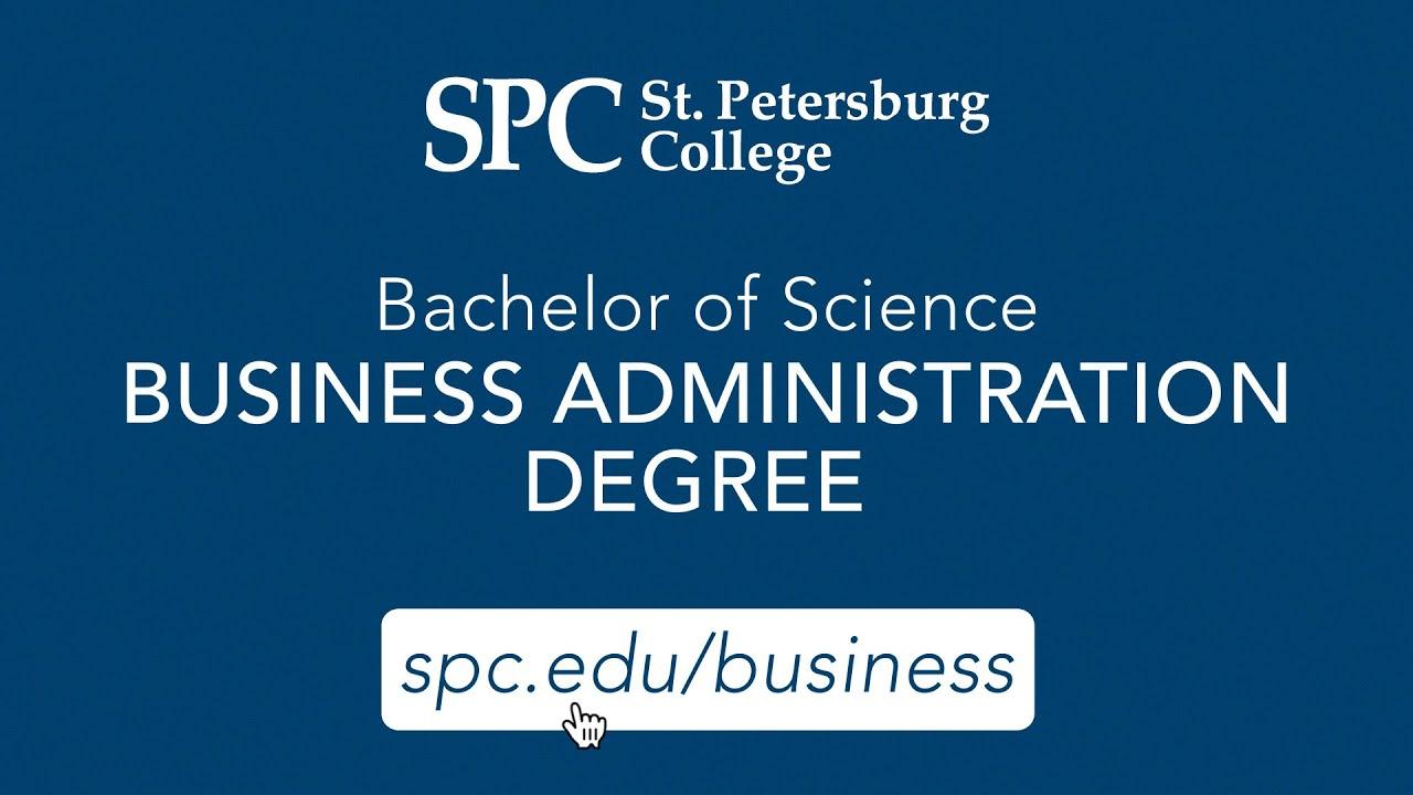Business Administration B.s. Degree || St. Petersburg College Regarding St Petersburg College Academic Calendar 2021