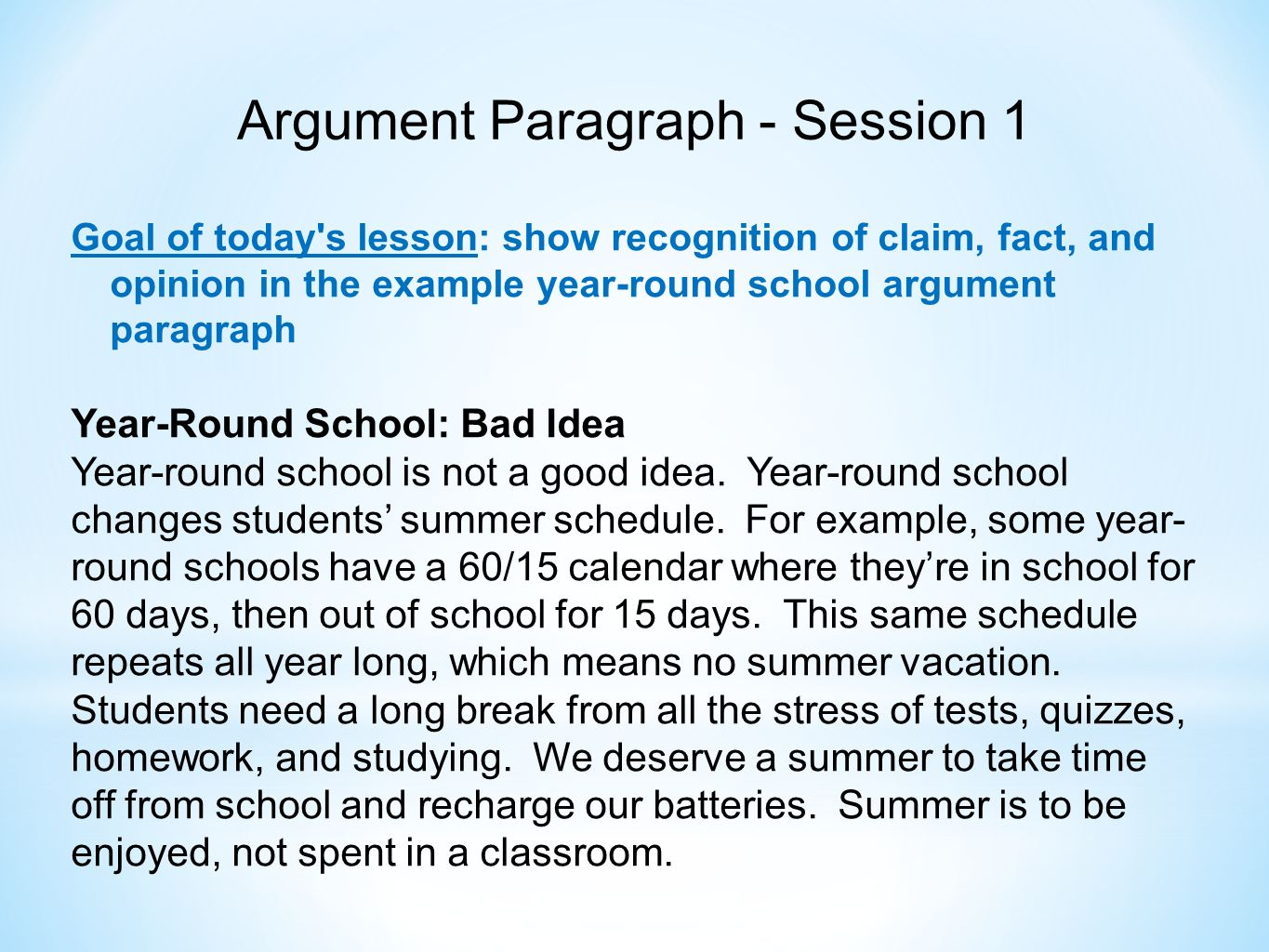 Ela 6 Common Core Unit Argument Paragraph Unit Description Throughout Example Of Year Around School