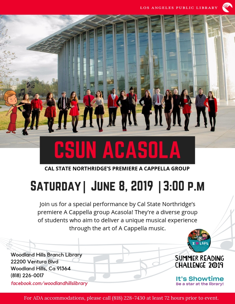 Jun 8 | Csun's Acasola A Capella Performance! | Woodland Within Cal State Northridge School Calendar