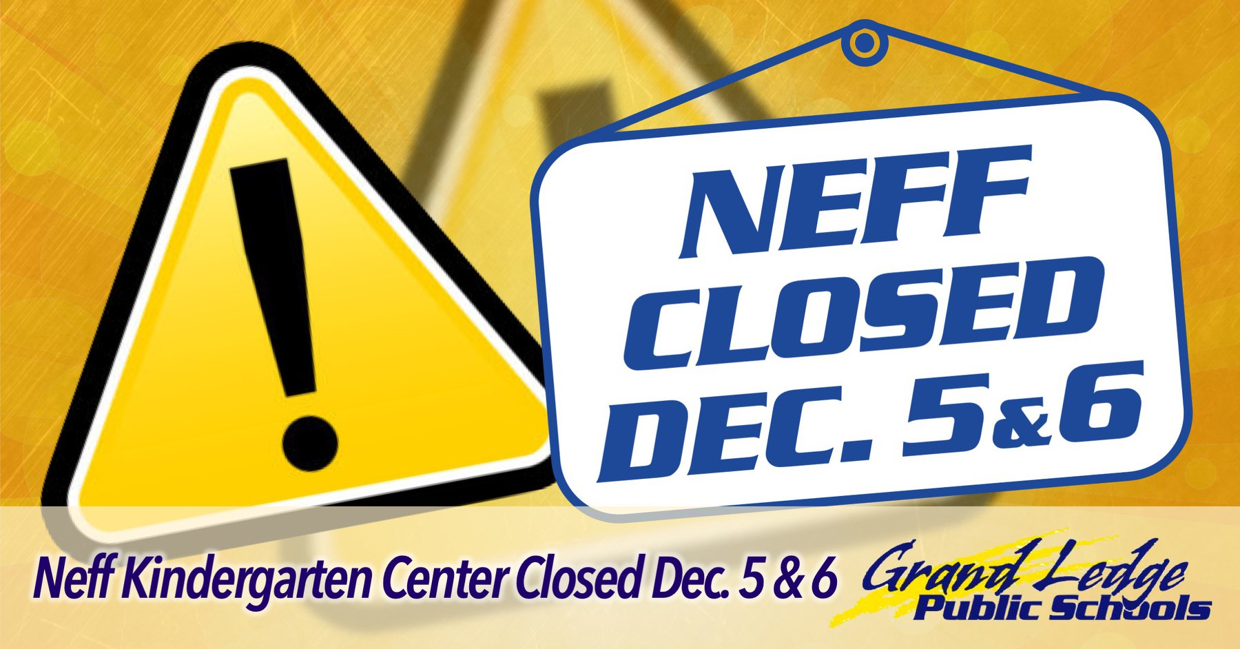 Neff Kindergarten School Closes Due To Illnesses And With Grand Ledge Public Schools Calendar