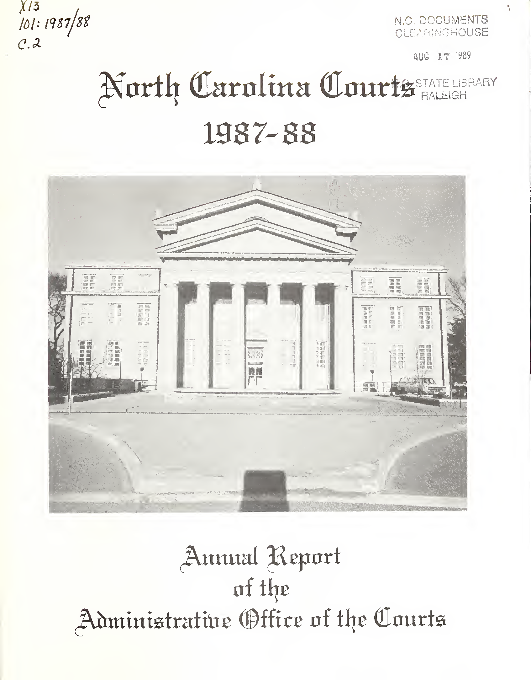 North Carolina Courts: Annual Report Of The Administrative Pertaining To Onslow County Court Calendars