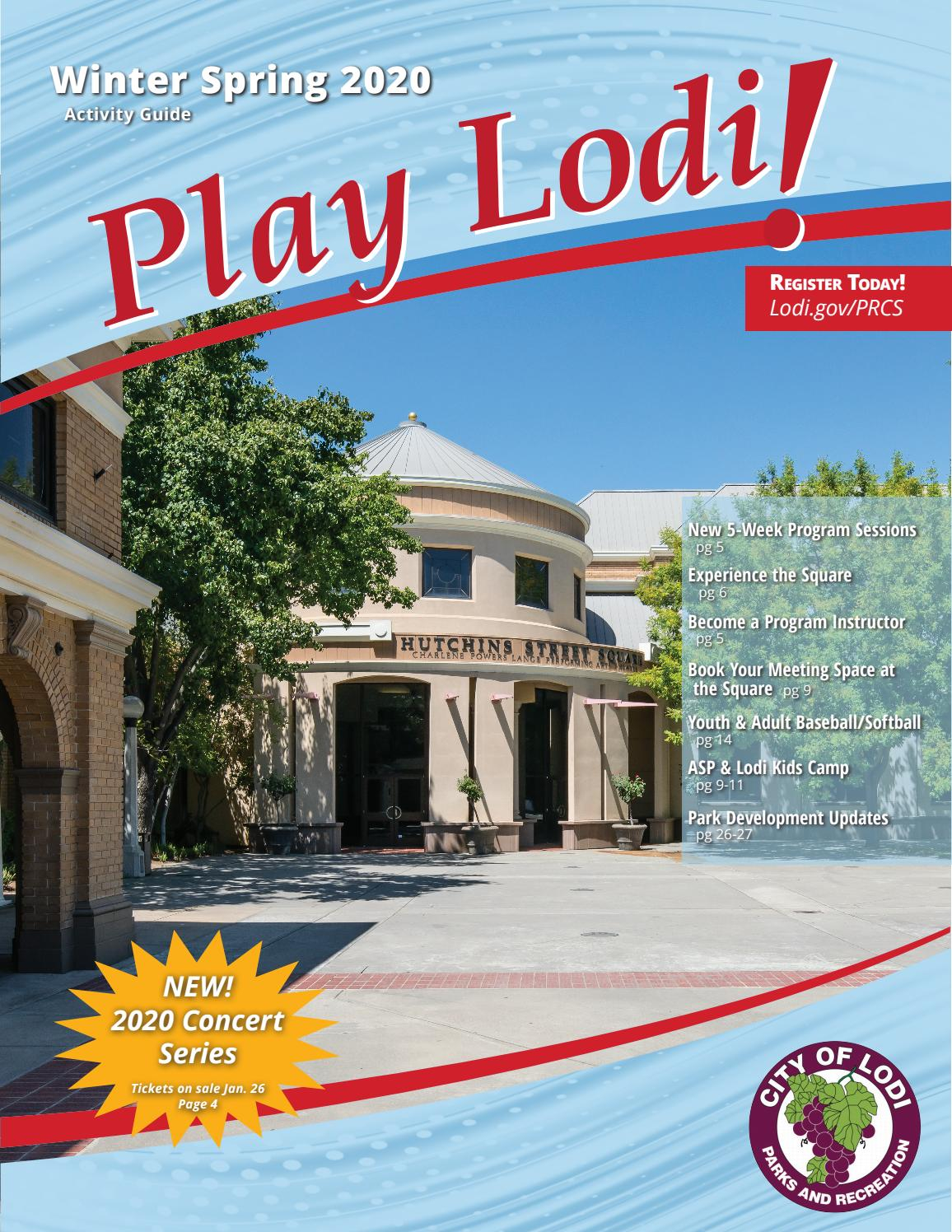 Play Today! Lodi Parks And Rec Winter/spring Activity Guide For 2020 Modified Traditional Instructional Calendar 2020 Lodi Unified School District