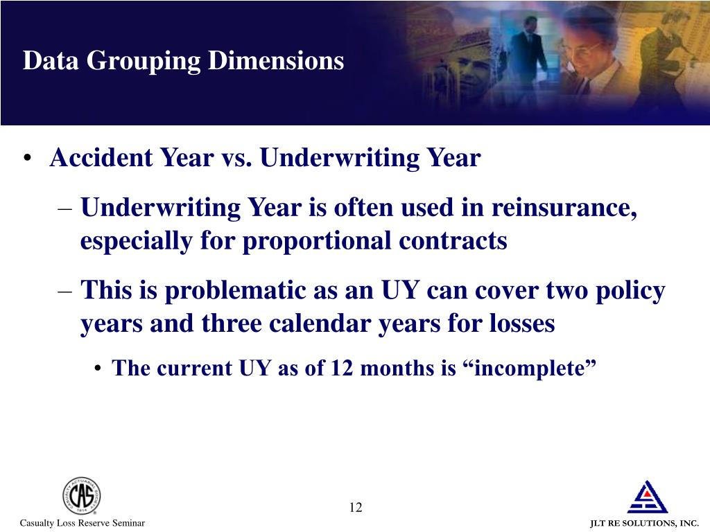 Ppt – Introduction To Reinsurance Reserving Las Vegas Pertaining To Accident Year Vs Calendar Year