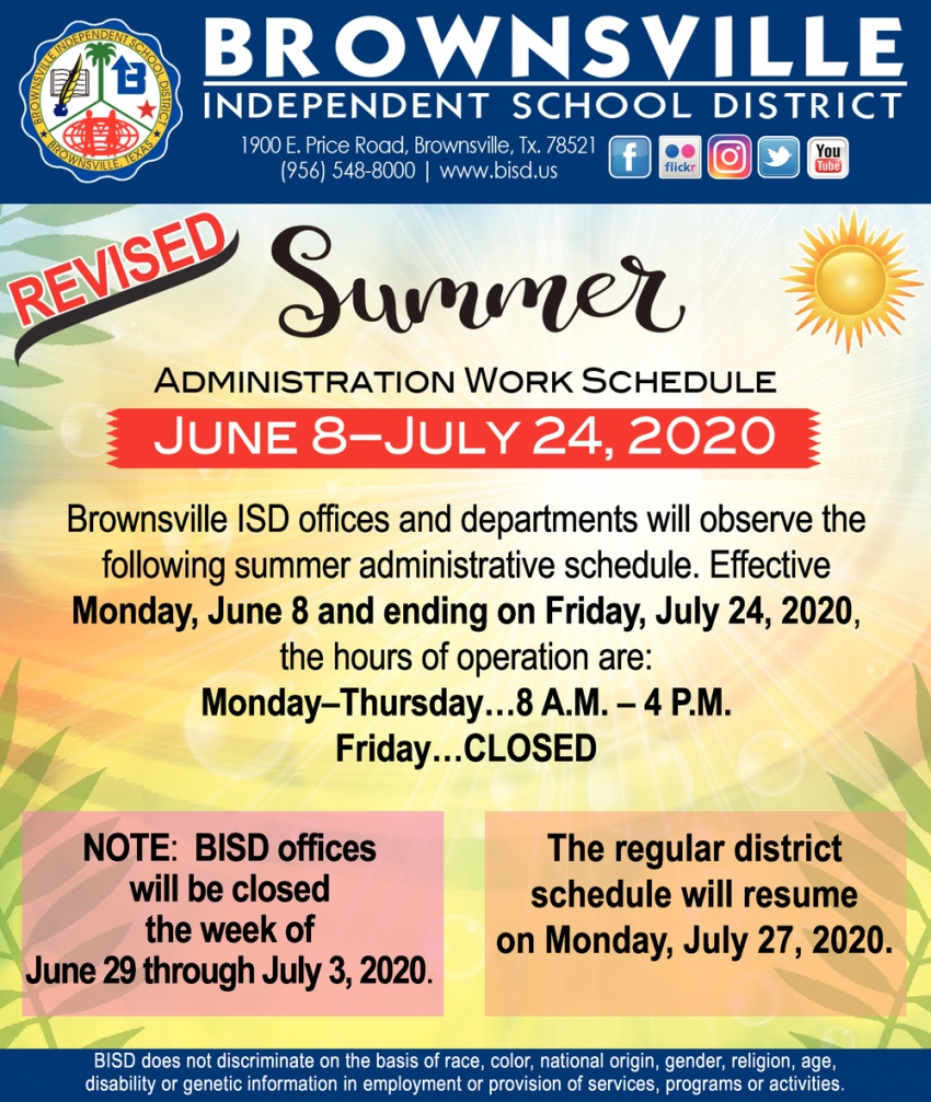 Summer Administration Work Schedule, Brownsville Independent In Brownsville Tx Isd Calendar