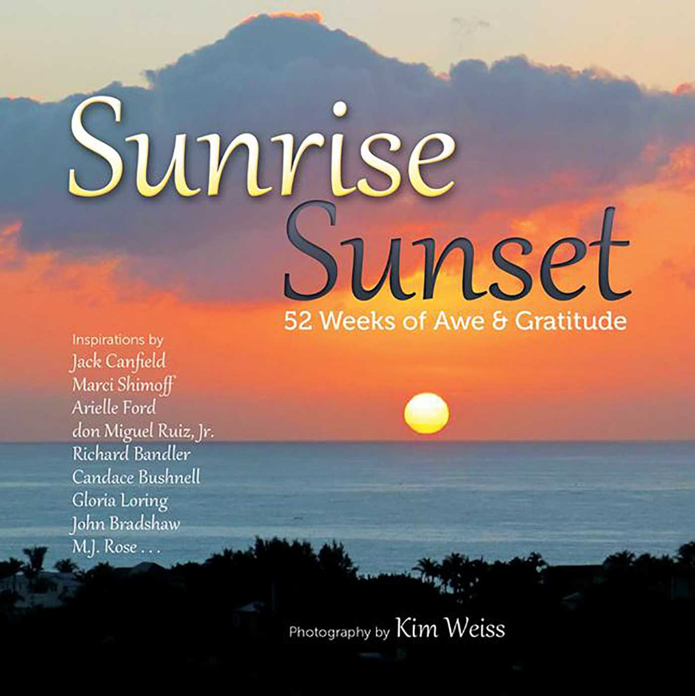 Sunrise, Sunset | Bookkim Weiss | Official Publisher With Regard To Sunrise Times By Zip Code