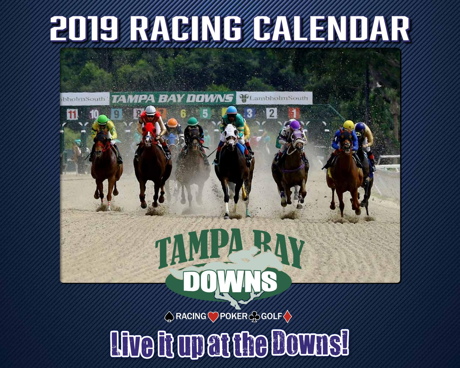 Tampa Bay Downs 2019 Race Calendarstrops Marketing - Issuu For Tampa Downs Race Track Schedule