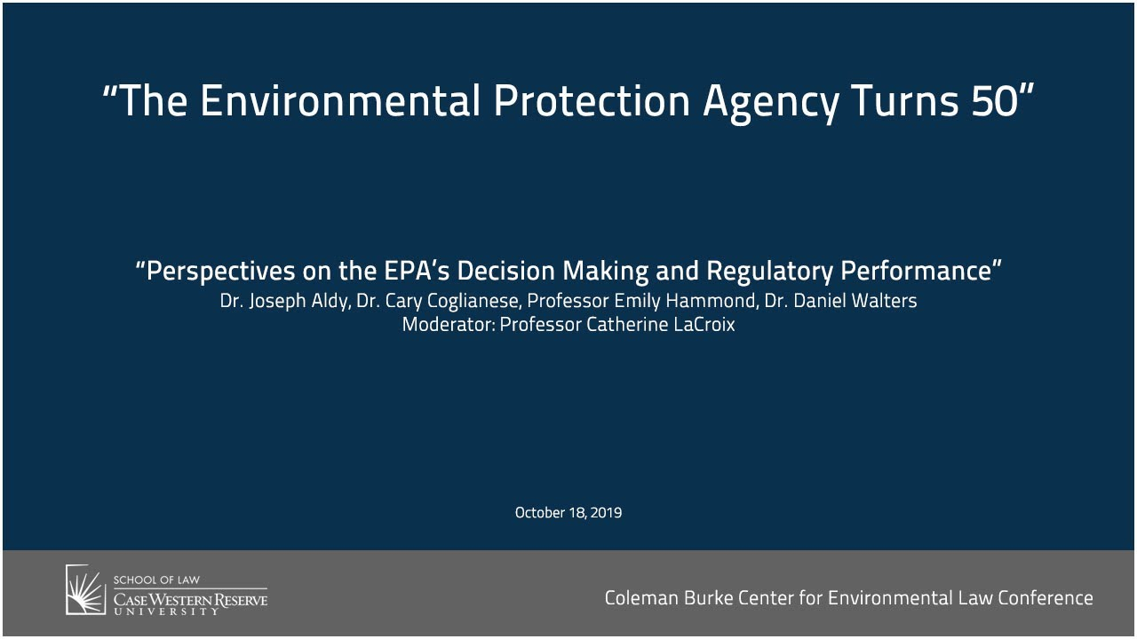 The Environmental Protection Agency Turns 50 | School Of Law Pertaining To Case Western Reserve University Academic Calendar