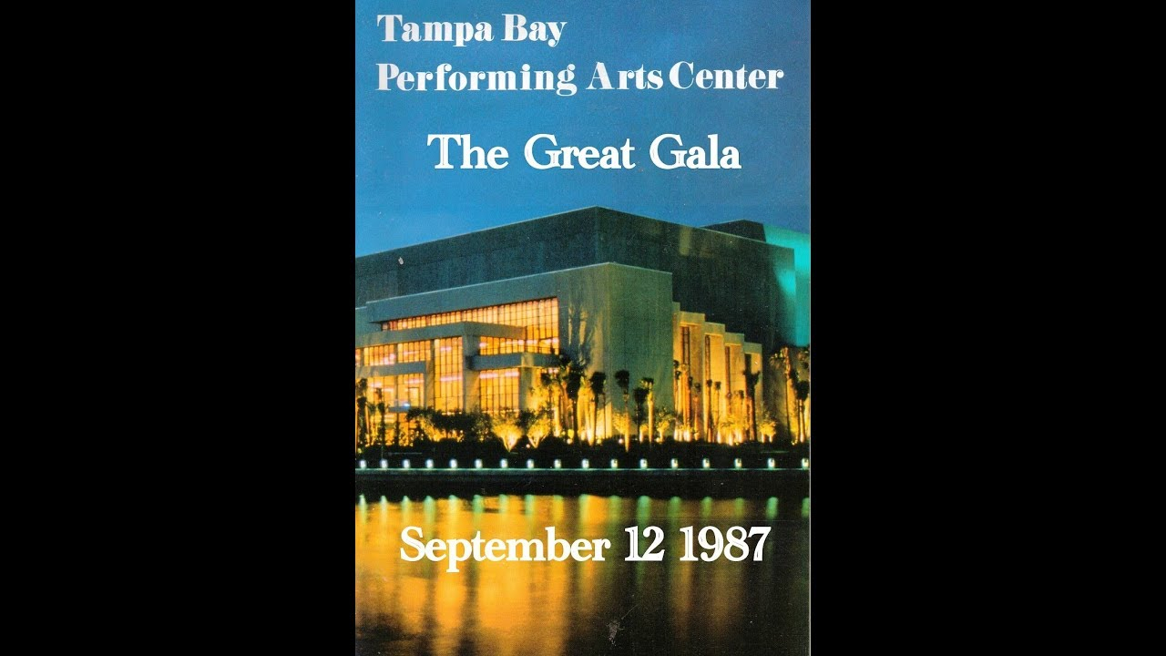 The Straz Center 30Th Anniversary: The Great Gala 1987 Within Tampa Bay Performing Arts Center Schedule