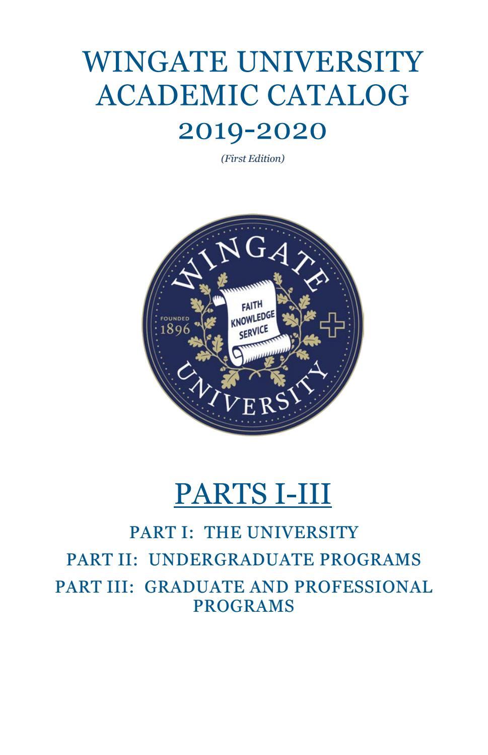 Wingate University Academic Catalog 2019 20Wingate Pertaining To University Of Akron Holiday Calendar