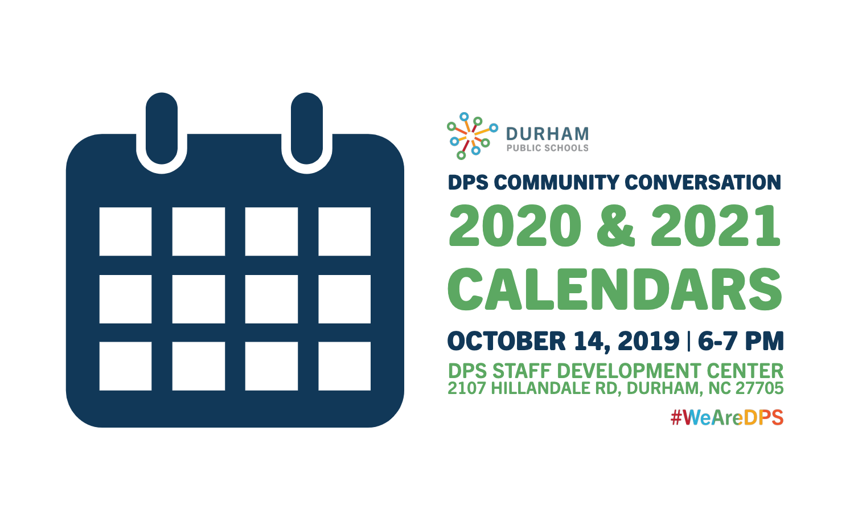 Dps Community Conversation: 2020 And 2021 School Calendars For Durham County Schools School Calendar