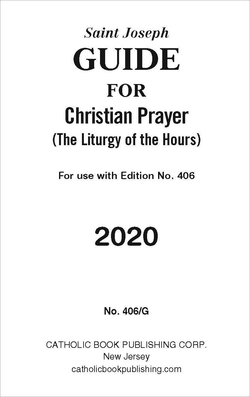 Liturgy Of The Hours: Christian Prayer Annual Guide 2020 With Liturgy Of The Hours Printable