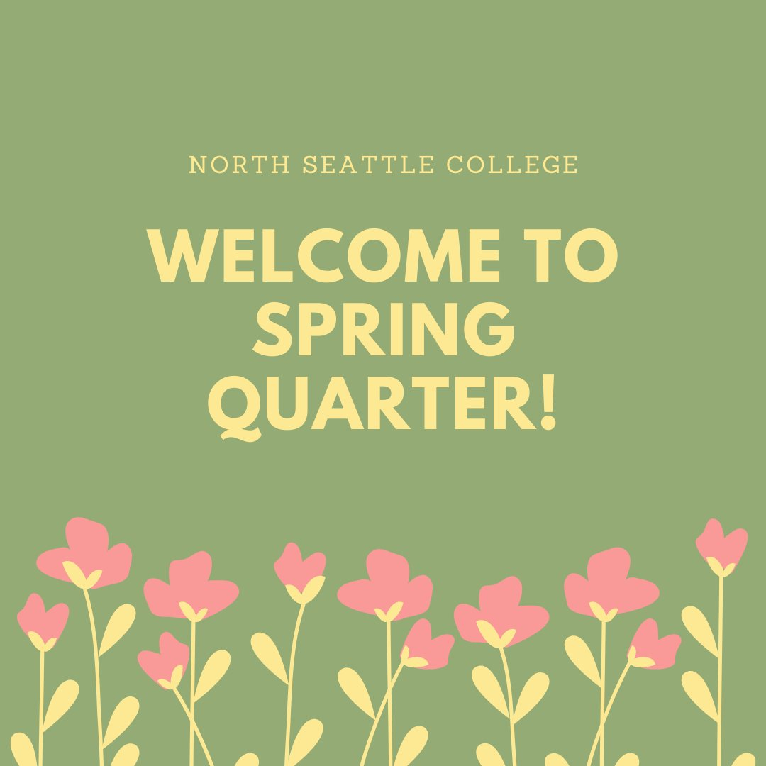 "Northseattlecollege On Twitter: ""welcome Back To A New throughout North Seattle College Spring Break"