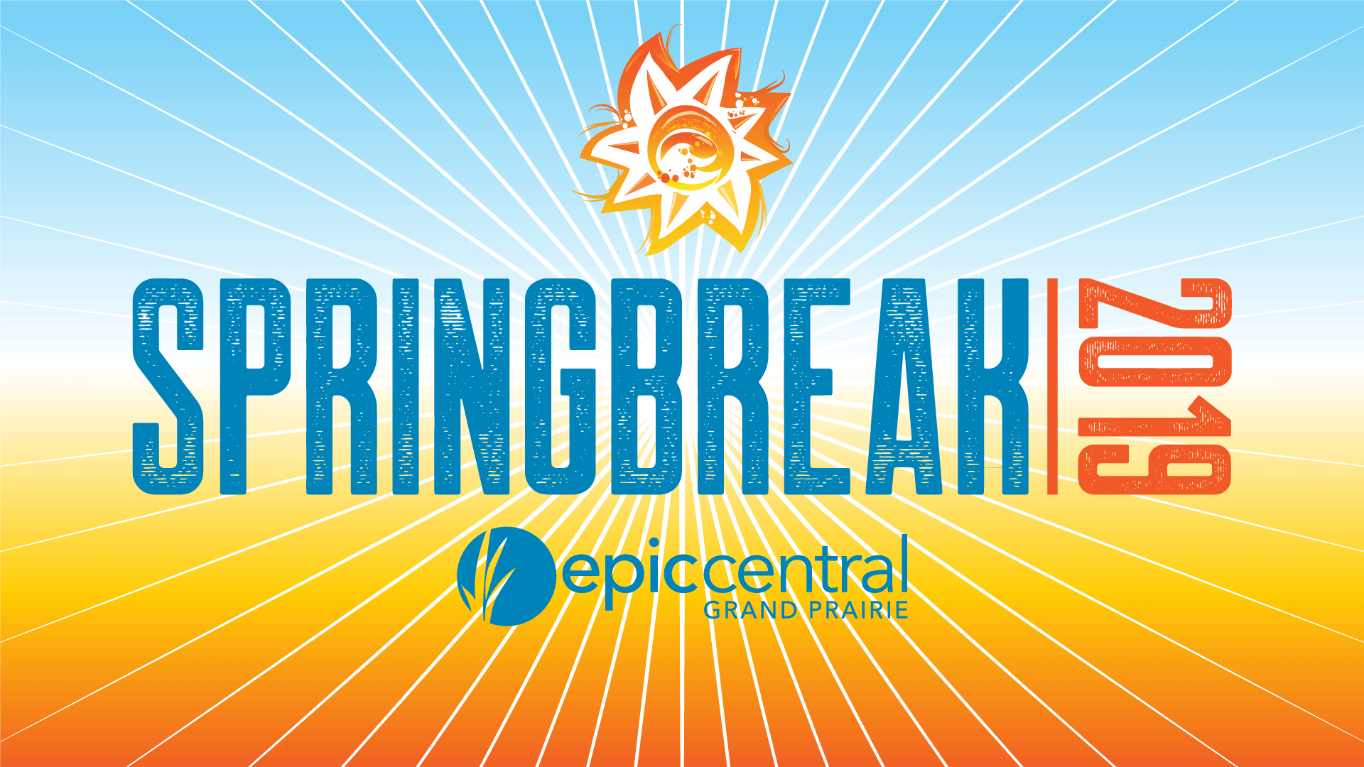 Spring Break Arrives At Epiccentral – Grand Fun Gp Within When Is Spring Break For Eagle Mountain Saginaw Isd In Texas