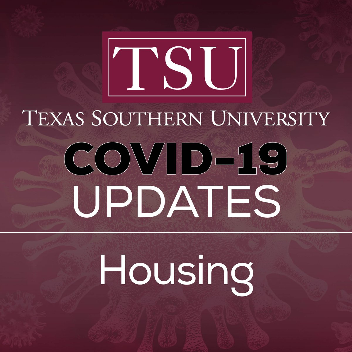 "Texas Southern University On Twitter: ""#txsu Covid 19 Update Inside Texas Southern Spring Break"