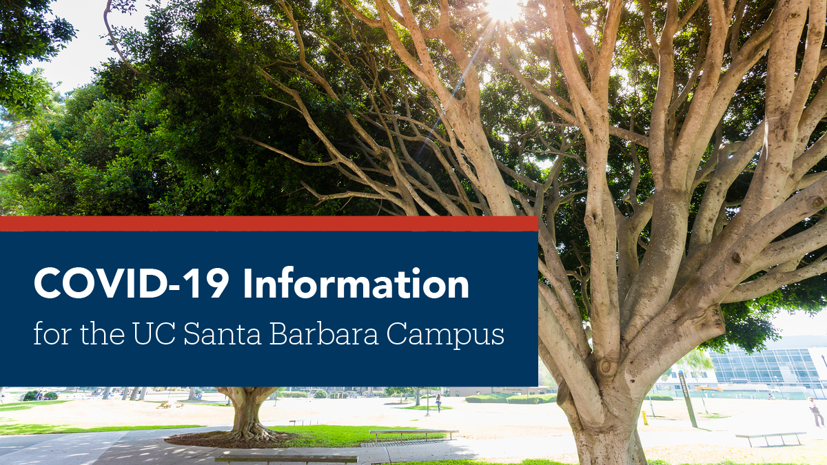 Uc Santa Barbara's Response To The Global Pandemic | Uc inside When Does 2020 Fall Semester Begin At Uc Santa Barbara