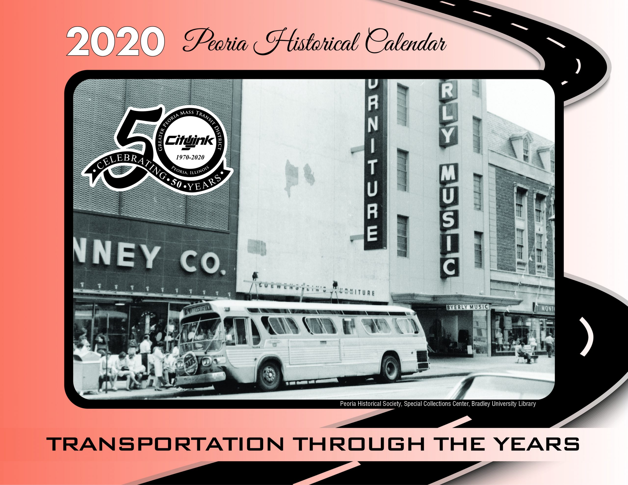 2020 Peoria Historical Calendar Now Available - Citylink With Peoria Il Calendar Of Events