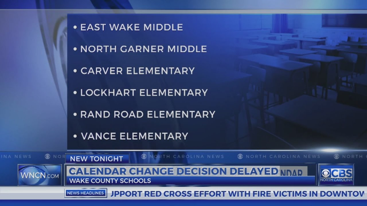 Decision Delayed On Calendars For Some Wake County Schools Throughout Wake County Schools Calendar