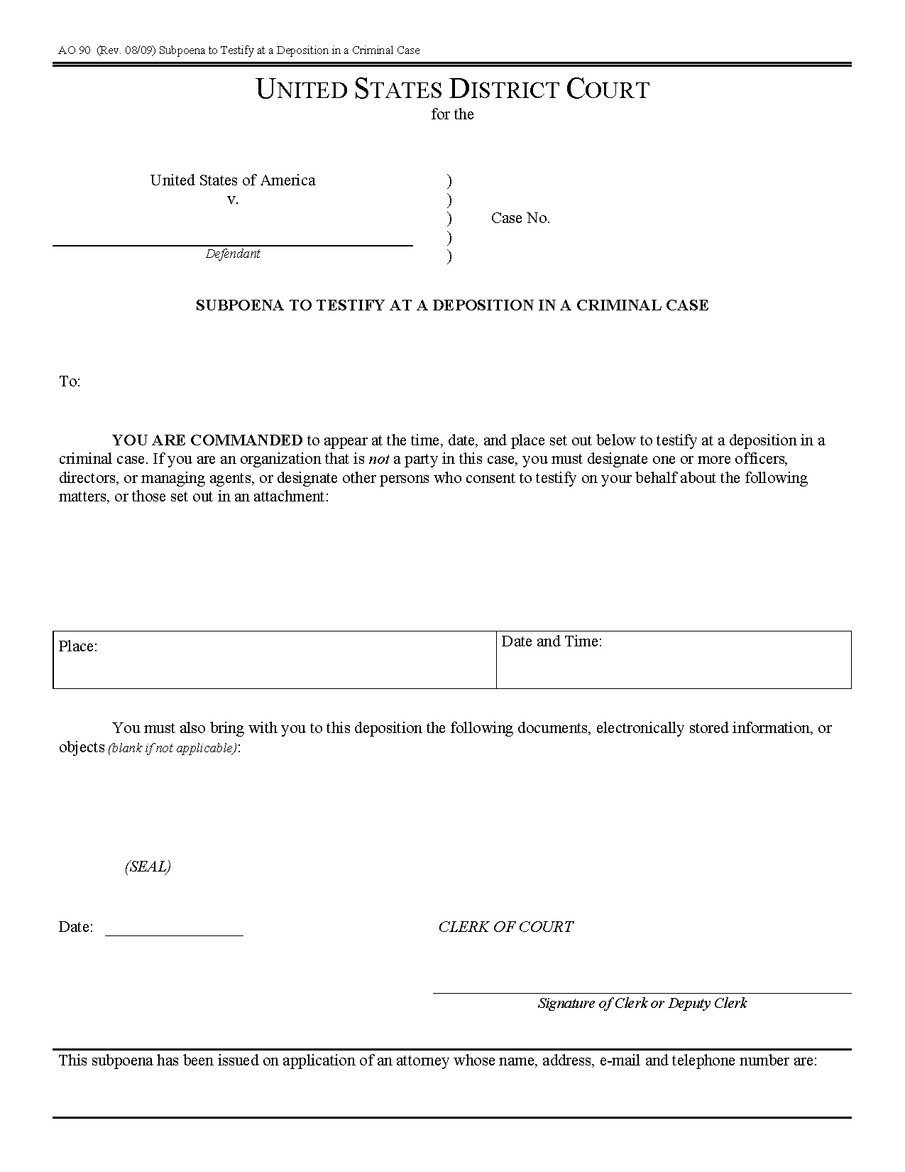 Form Ao 090 Subpoena To Testify At A Deposition In A Pertaining To Court Date By Defendant Name