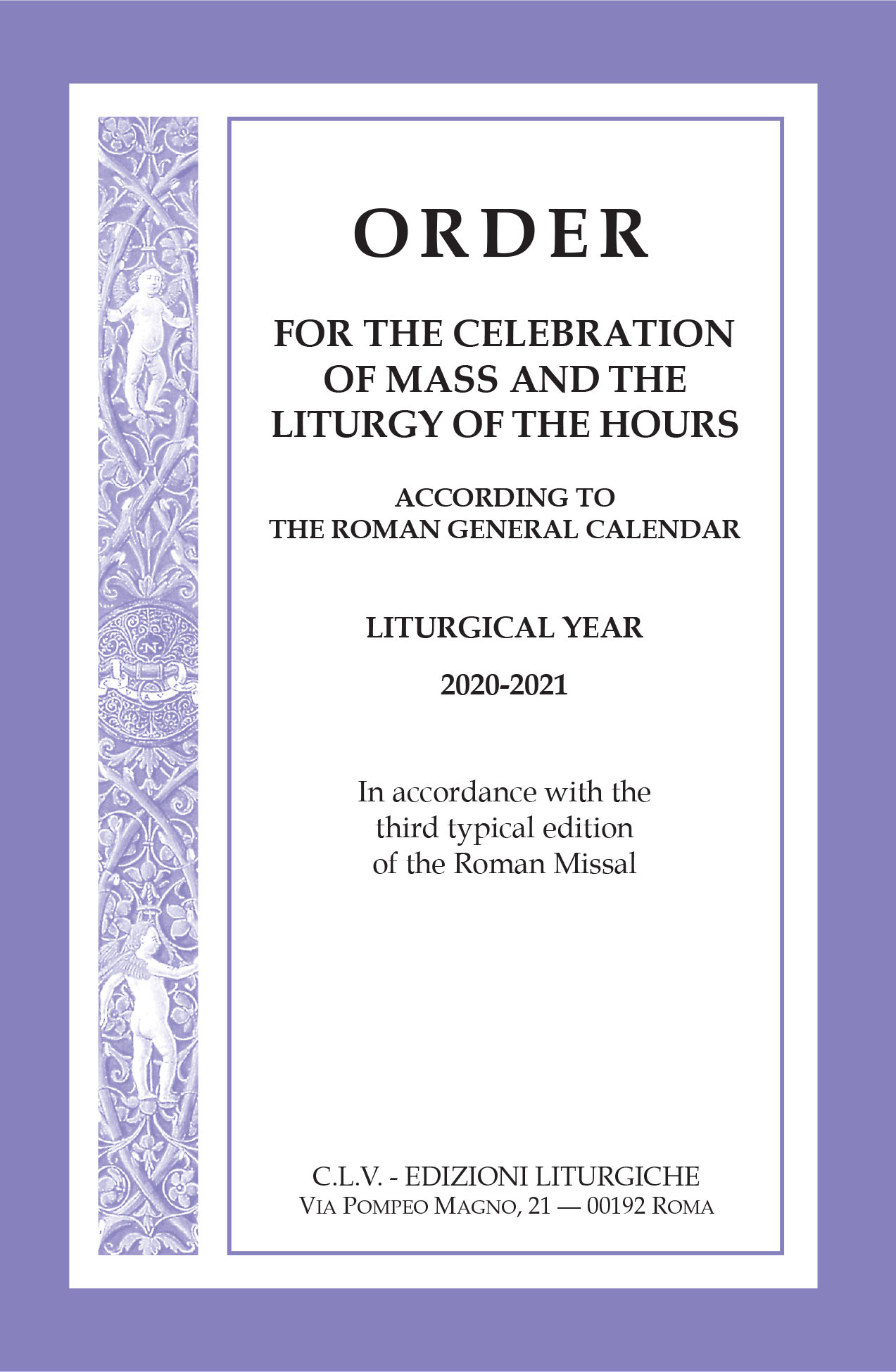 Order For The Celebration Of Mass And The Liturgy Of The With Regard To Liturgy Of The Hours 2021 Printable