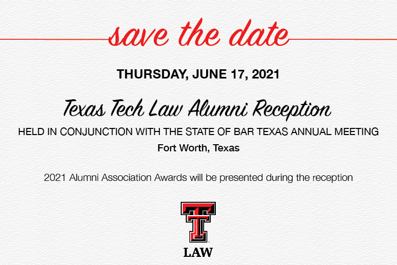 Welcome Alumni And Friends | School Of Law | Ttu For Texas Tech School Calendar For 2021  2020