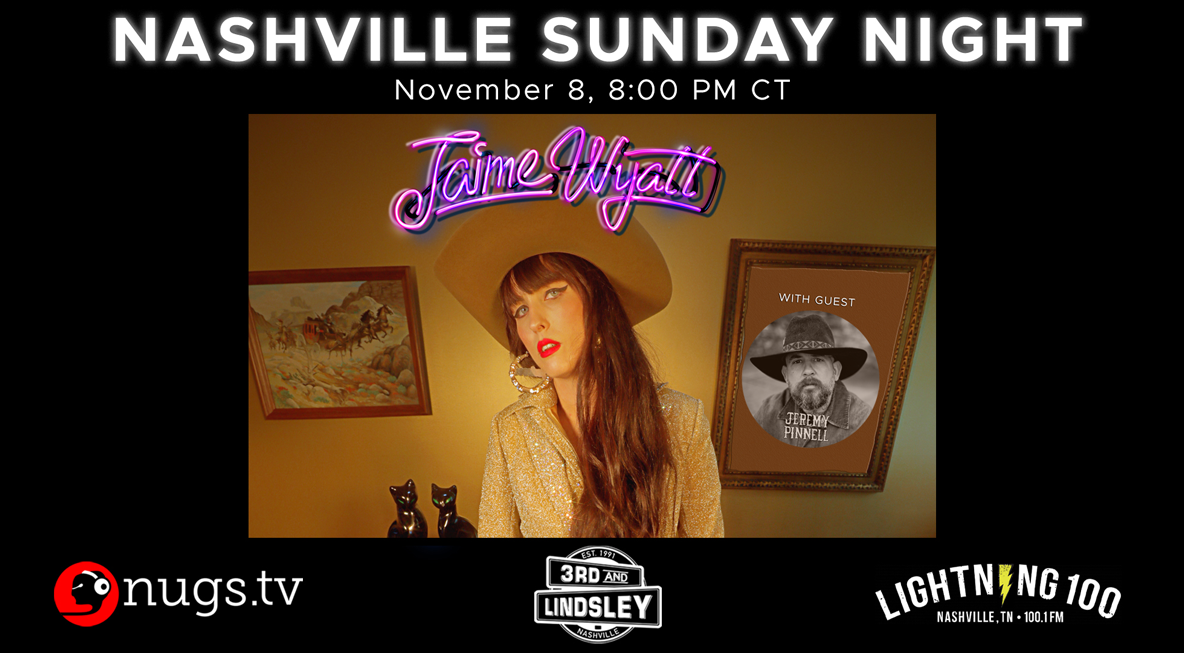 Jamie Wyatt With Jeremy Pinnell Livestream – Relix Media Within 3Rd & Lindsley Nashville Calendar