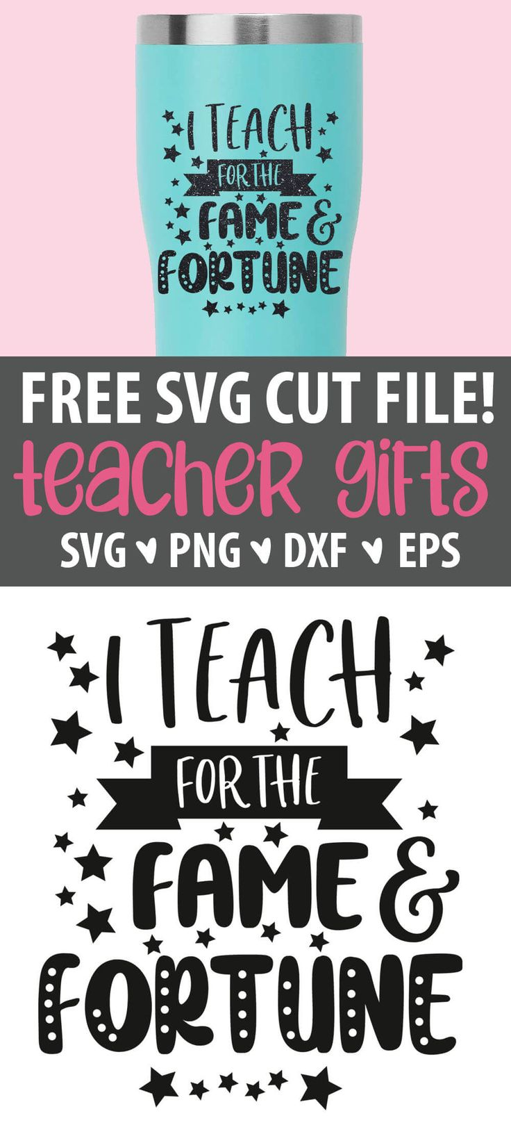 I Teach For The Fame And Fortune Svg – Teacher Within Teacher Appreciation Week 2021