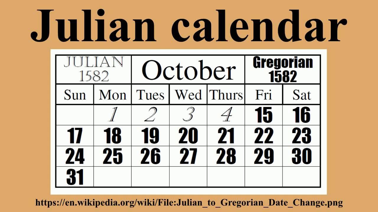 Julian Calendar - Youtube With Regard To Gregorian & Am & Julian Calendar 2022