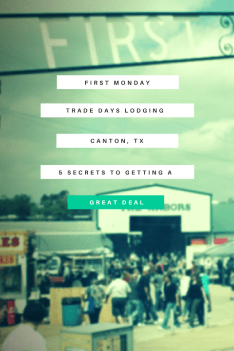 Trade Days Lodging In Canton,Tx: 5 Secrets To Get Great Deal In Canton Trade Days Calendar